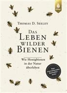 Thomas D. Seeley - Das Leben wilder Bienen