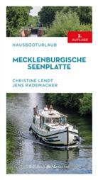 Christine Lendt, Jens Rademacher - Hausbooturlaub Mecklenburgische Seenplatte