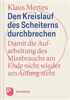 Klaus Mertes - Den Kreislauf des Scheiterns durchbrechen