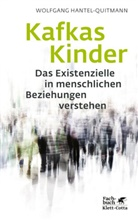 Wolfgang Hantel-Quitmann - Kafkas Kinder