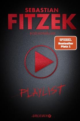 Sebastian Fitzek - Playlist - Psychothriller