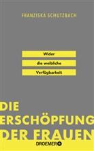 Franziska Schutzbach, Franziska (Dr.) Schutzbach - Die Erschöpfung der Frauen