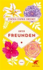 Cynthia D'Aprix Sweeney - Unter Freunden