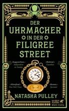 Natasha Pulley - Der Uhrmacher in der Filigree Street