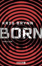 Kris Brynn - Born