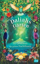 Fabiola Turan, Verena Körting - Daliahs Garten - Das Geheimnis des grünen Nachtfeuers
