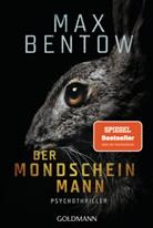 Max Bentow - Der Mondscheinmann