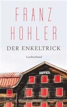 Franz Hohler - Der Enkeltrick