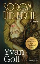 Yvan Goll - Sodom und Berlin