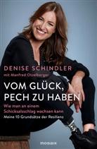 Manfred Otzelberger, Denis Schindler, Denise Schindler - Vom Glück, Pech zu haben