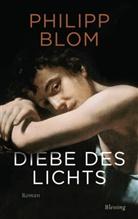 Philipp Blom - Diebe des Lichts