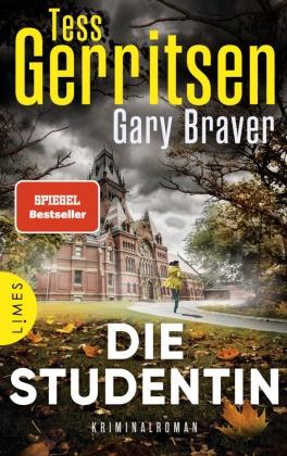 Gary Braver, Tes Gerritsen, Tess Gerritsen - Die Studentin - Kriminalroman