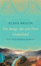 Elana Bregin - Der Junge, der sein Herz wiederfand