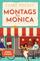 Clare Pooley - Montags bei Monica
