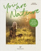 Anna Zemann - You Are Nature