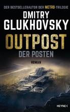Dmitry Glukhovsky, Kristo Kurz - Outpost - Der Posten