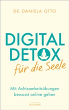 Daniela Otto - Digital Detox für die Seele
