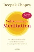 Deepak Chopra - Vollkommene Meditation