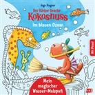 Ingo Siegner - Der kleine Drache Kokosnuss - Mein magischer Wasser-Malspaß - Im blauen Ozean