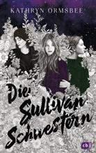 Kathryn Ormsbee - Die Sullivan-Schwestern