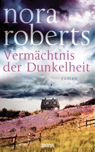 Nora Roberts - Vermächtnis der Dunkelheit