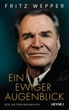Anna Butterbod, Frit Wepper, Fritz Wepper - Ein ewiger Augenblick