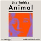 Lisa Taddeo, Julia Nachtmann - Animal, 2 Audio-CD, 2 MP3 (Hörbuch)