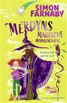 Simon Farnaby, Claire Powell - Merdyns magische Missgeschicke - Zaubern will gelernt sein!