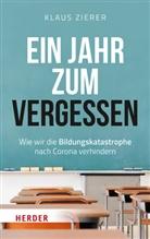 Klaus Zierer, Klaus (Prof.) Zierer - Ein Jahr zum Vergessen