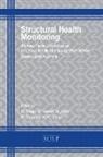 A. Mita, N. Rajic, M. Veidt - Structural Health Monitoring