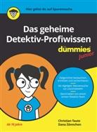 Christia Taute, Christian Taute, Dana Zönnchen - Das geheime Detektiv-Profiwissen für Dummies Junior