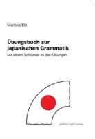 Martina Ebi - Übungsbuch zur japanischen Grammatik