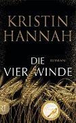 Kristin Hannah - Die vier Winde - Roman