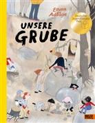 Emma Adbåge, Friederike Buchinger - Unsere Grube