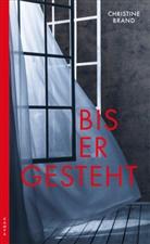 Christine Brand - Bis er gesteht