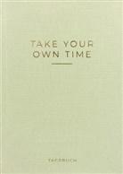 Caro, Nest Caro - »Take your own time« Tagebuch