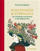 Theresa Baumgärtner, Theresa Baumgärtner - Wintergrün & Sternanis