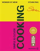 Stevan Paul, Vivi D'Angelo - Simple & Clever Cooking