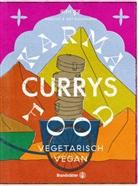 Bushra von der Golt, Ad Raihmann, Adi Raihmann, Simon Raihmann, Simone Raihmann, Vanessa Maas - Karma Food Currys