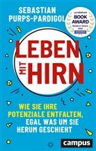 Sebastian Purps-Pardigol, Nadine Rondholz, Nadine Rondholz - Leben mit Hirn
