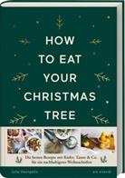 Julia Georgallis - How to eat your christmas tree