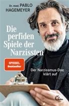 Pablo Hagemeyer, Pablo (Dr. med.) Hagemeyer - Die perfiden Spiele der Narzissten