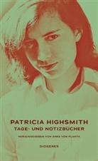 Patricia Highsmith, Anna von Planta, Ann von Planta, Anna von Planta - Tage- und Notizbücher