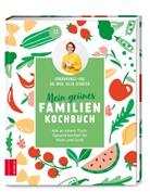Silja Schäfer, Silja (Dr. med.) Schäfer - Mein grünes Familienkochbuch