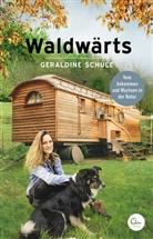 Geraldine Schüle - Waldwärts