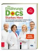 Anne Fleck, Anne (Dr. med. Fleck, Jörn Klasen, Jörn (Dr. med. Klasen, Rie, Matthias Riedl... - Die Ernährungs-Docs - Starkes Herz