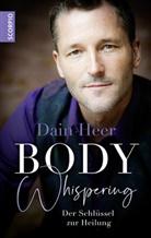 Dain Heer, Dain (Dr.) Heer - Body Whispering