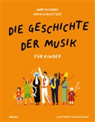 Mar Richards, Mary Richards, David Schweizer, Rose Blake - Die Geschichte der Musik - für Kinder