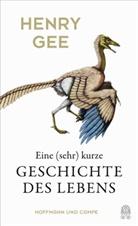 Henry Gee - Eine (sehr) kurze Geschichte des Lebens