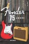 Dave Hunter, Andreas Schiffmann, Alan Tepper - 75 Jahre Fender
